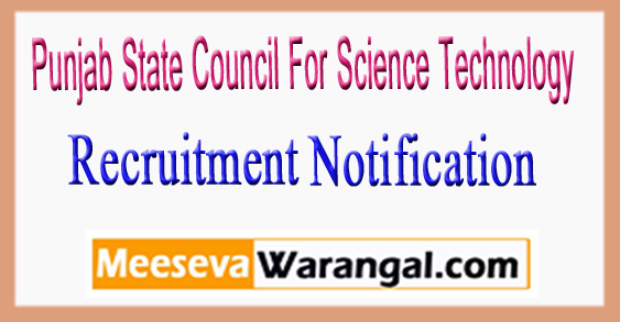 PSCST  Punjab State Council For Science Technology  Recruitment Notification 2017