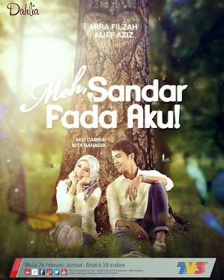 Drama Meh Sandar Pada Aku Slot Dahlia TV3 Lakonan Mira Filzah, Aliff Aziz, Jaja Iliyes, Redza Rosli, Ashraf Aley, Azri Iskandar,