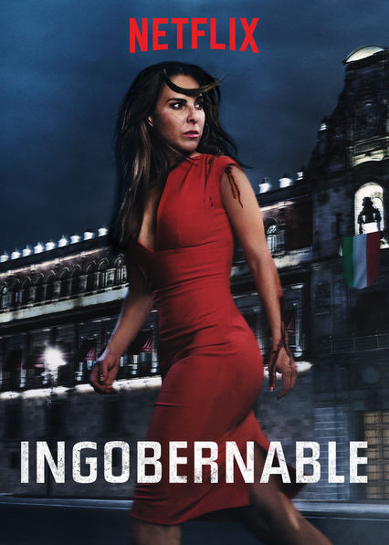 Ingobernable (2017-) ταινιες online seires oipeirates greek subs