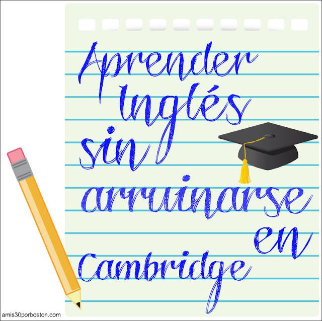 Cómo aprender inglés en Cambridge sin arruinarse...