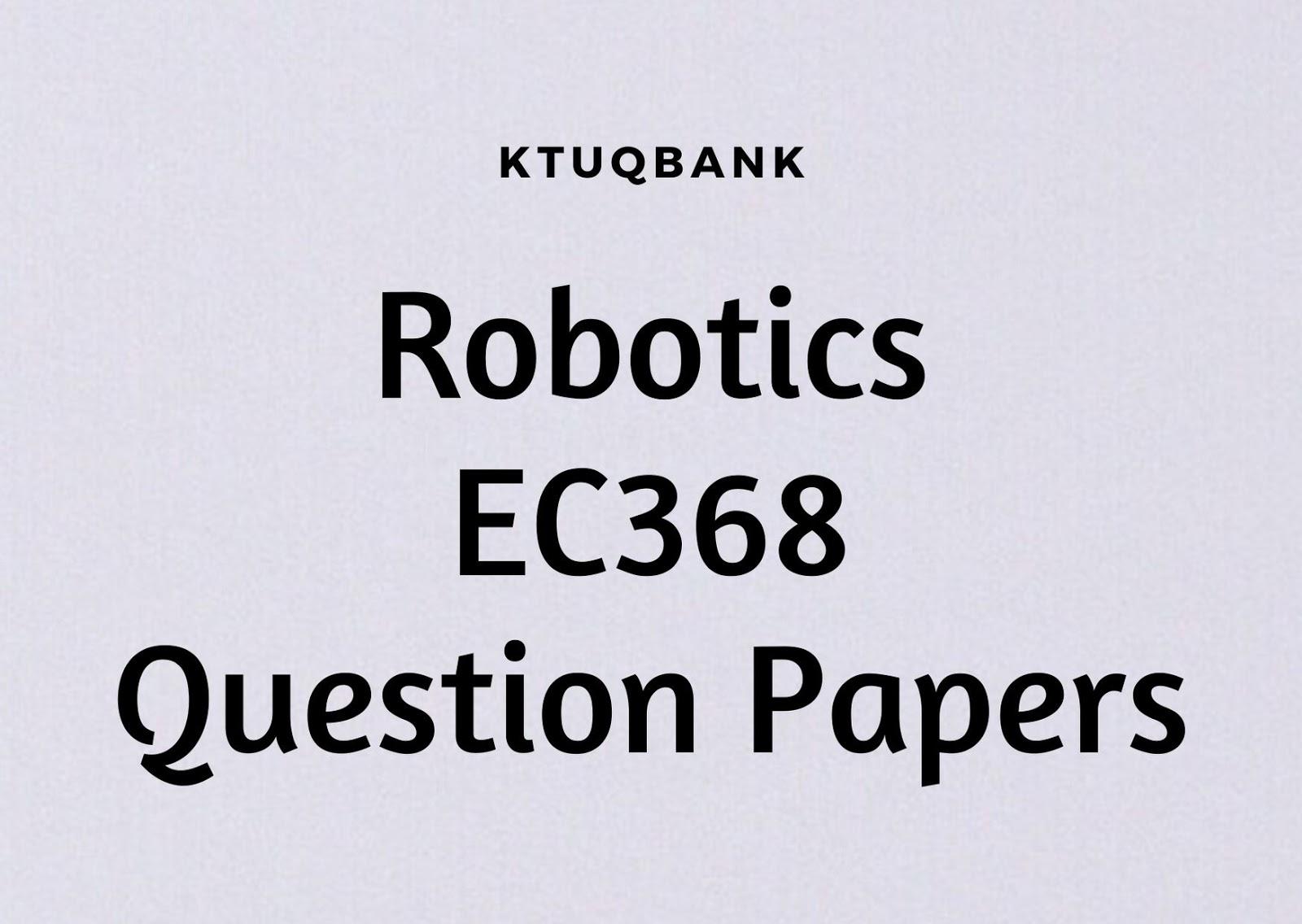 Robotics | EC368 | Question Papers (2015 batch)