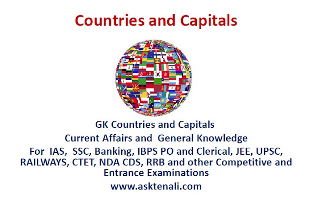 Infographics GK Countries and Capitals  Current Affairs and  General Knowledge For  IAS,  SSC, Banking, IBPS PO and Clerical, JEE, UPSC, RAILWAYS, CTET, NDA CDS, RRB and other Competitive and Entrance Examinations