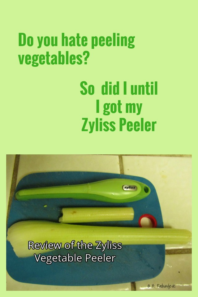 Personal Review of  My Favorite Vegetable Peeler: The Zyliss Potato Peeler