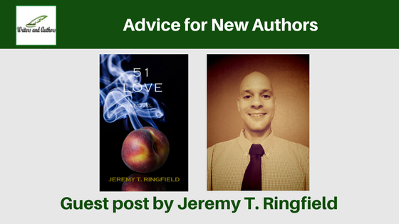 Advice for New Authors, guest post by Jeremy T. Ringfield