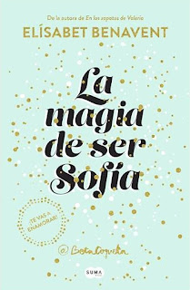 https://laestanteriadeladywhistledown.blogspot.com.es/2017/04/resena-la-magia-de-ser-sofia-de.html