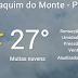 CLIMA: Temperatura na Terra da Romaria para este Sábado.