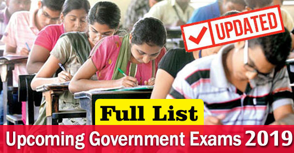 Upcoming Government Competitive Exams 2019 Full List