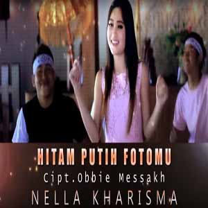 Download MP3 NELLA KHARISMA - Hitam Putih Fotomu