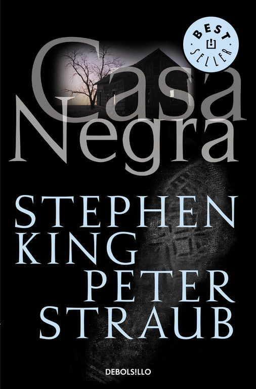 Casa negra – Stephen King y  Peter Straub