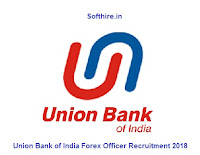 Union Bank of India Forex Officer Recruitment