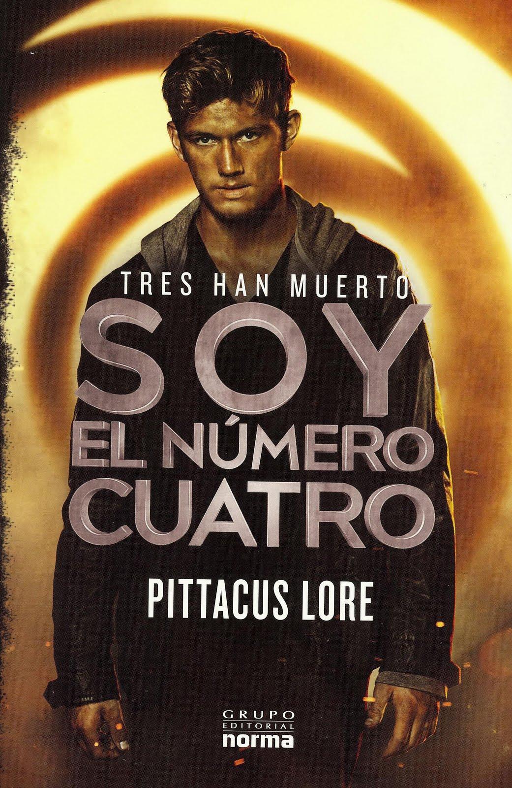 Soy el Número Cuatro – Pittacus Lore