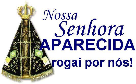 Santo Nosso Fotos Nossa Senhora Aparecida: PARÓQUIA DIVINO ESPÍRITO SANTO: Salve Nossa Senhora