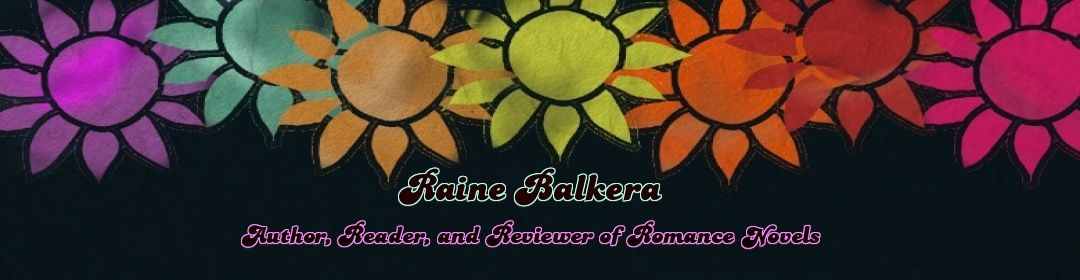 Raine Balkera - Romance Author