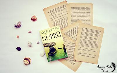 Kitap Yorumu: Köprü - Ayşe Kulin