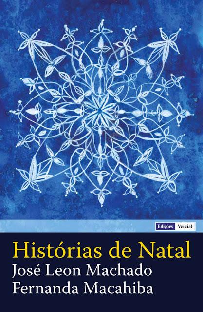 Histórias de Natal - José Leon Machado, Fernanda Macahiba