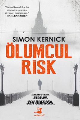 Simon Kernick - Ölümcül Risk