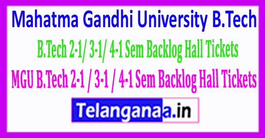 Mahatma Gandhi University MGU B.Tech 2-1/ 3-1/ 4-1 Sem Backlog Hall Tickets 2018
