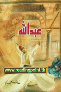 Urdu novel Abdullah PDF written by Hashim Nadeem free download