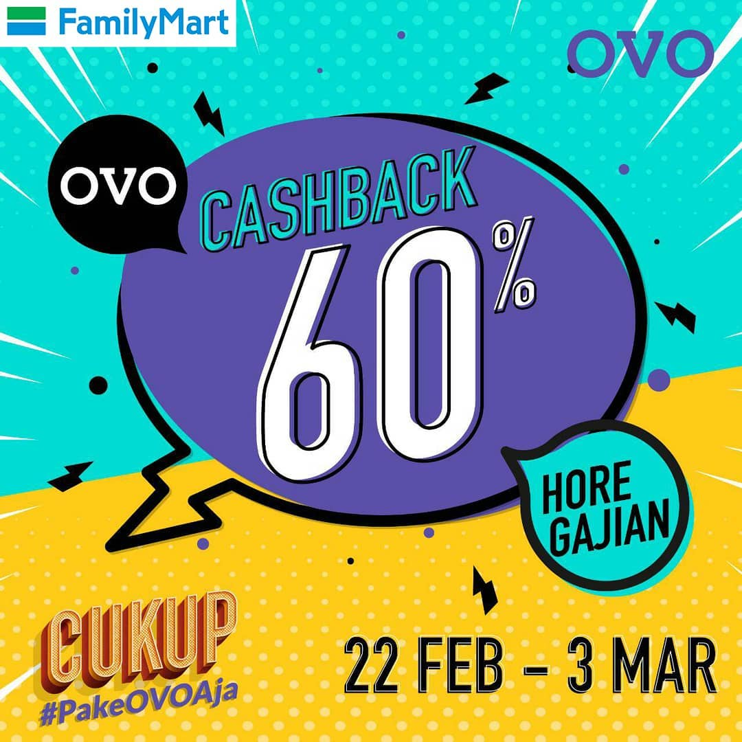 #FamilyMart - #Promo Cashback 60% Maks 30K Pakai OVO (s.d 03 Maret 2019)