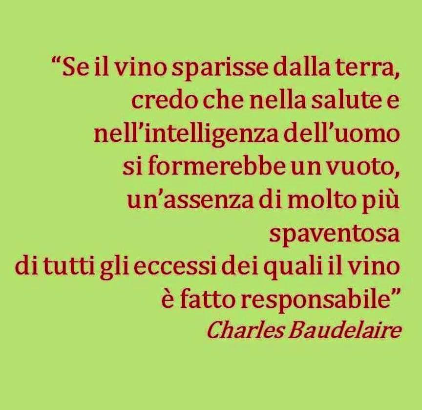 Frasi Baudelaire Sul Vino