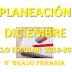 PLANEACIÓN DICIEMBRE 6° PRIMARIA CICLO ESCOLAR 2018-2019.