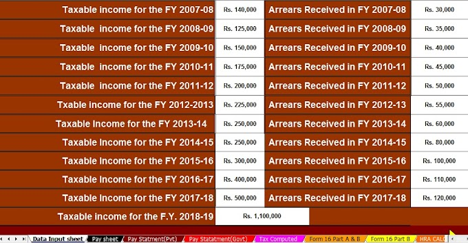 HOW TO CLAIM RELIEF once pay IS PAID behind OR before With Automated Income Tax Arrears Relief Calculator with Form 10E From F.Y.2000-01 to F.Y. 2018-19