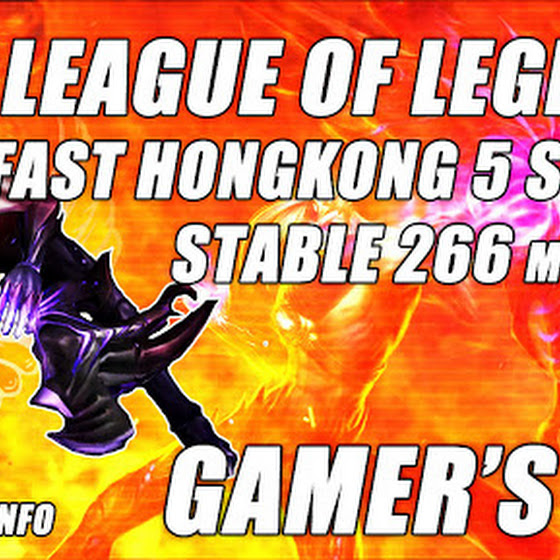 League Of Legends + WTFast Hongkong 5 Server ★ Stable In-Game Ping 266 ms (Gamer's Log)