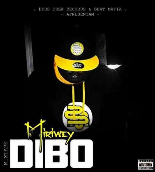 Mixtape Dibo é mais novo trabalho do rapper Miriwey aka 501