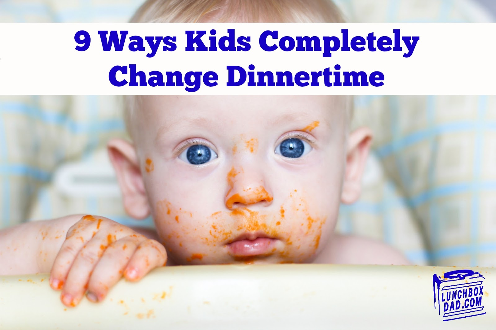 9 Ways Kids Completely Change Dinnertime