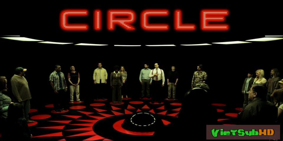 Phim Vòng Tròn VietSub HD | Circle 2015