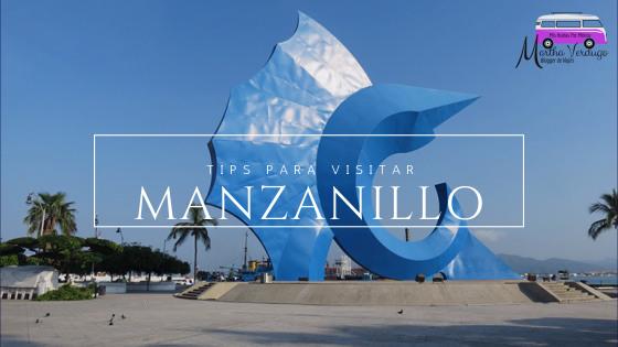MANZANILLO, TIPS DE VIAJE, TURISMO EN MÉXICO