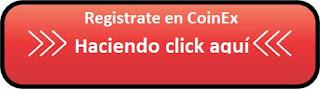 Registrate en CoinEx haciendo click aquí