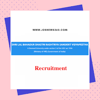 SLBSRSC Recruitment 2019 for Teaching posts (52 Vacancies)