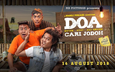 Download Film DOA (Doyok, Otoy, Ali Oncom) Cari Jodoh (2018)