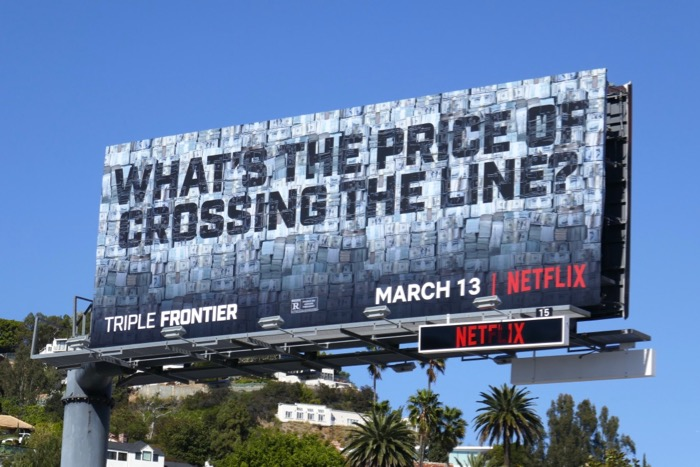 crossing the line Triple Frontier billboard