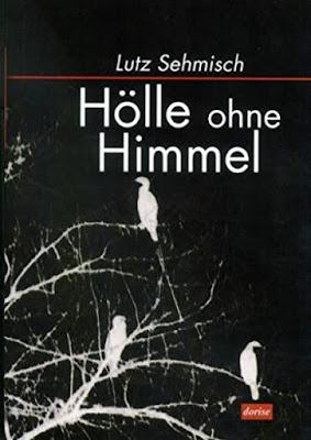 http://penndorf-rezensionen.com/index.php/rezensionen/item/416-h%C3%B6lle-ohne-himmel-lutz-sehmisch
