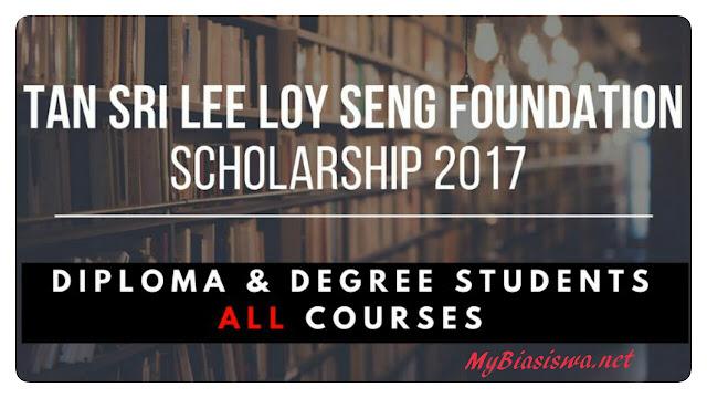 Biasiswa Yayasan Tan Sri Lee Loy Seng 2017