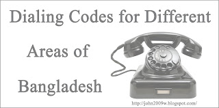 Dialing Codes for Different Areas of Bangladesh