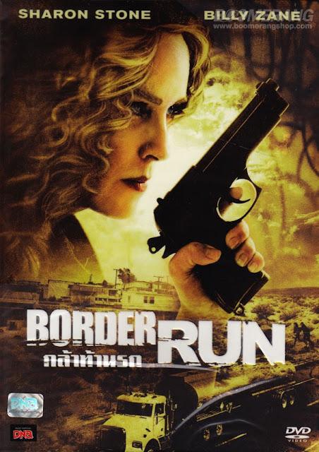 Border Run กล้าท้านรก