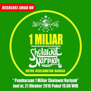 Khasiat 1 Milyar Sholawat Nariyah Di Hari Santri Nasional 2016