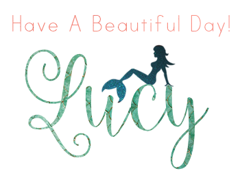 Have A Beautiful Day, Love, Lucy~~*