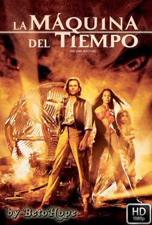 La Maquina Del Tiempo (2002) [1080p] [Latino-Ingles] [MEGA]