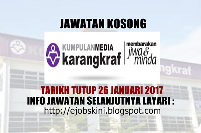 Jawatan Kosong Kumpulan Media Karangkraf Januari 2017