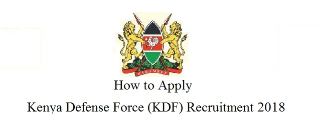 How to Apply Kenya Defense Force Recruitment 2018
