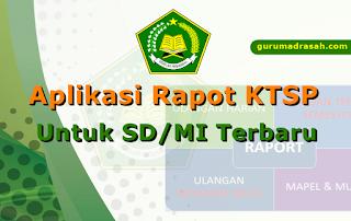 Aplikasi Rapot KTSP Untuk SD/MI Versi Terbaru