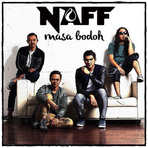 Naff - Masa Bodoh