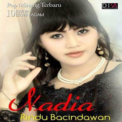 Download Lagu Minang Nadia Rindu Bacindawan Full Album