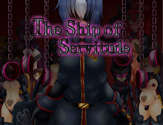 [2019][Corrupt] The Ship of Servitude [18+]