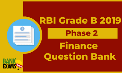 RBI Grade B 2019 - Finance Question Bank
