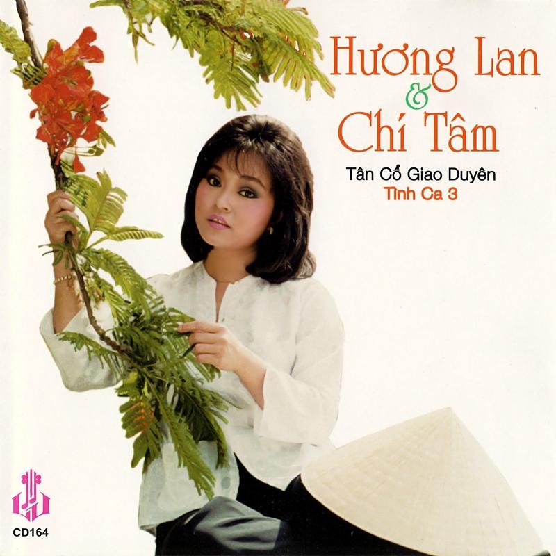 Làng Văn CD164 - Hương Lan, Chí Tâm - Tình Ca 3 (NRG) + bìa scan mới